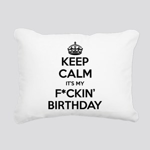 Keep Calm It's My Birthday Bitches! Rectangular Ca